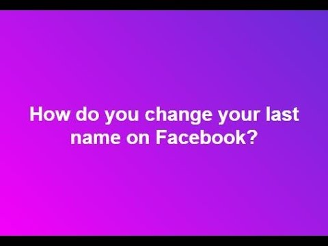 I just got married. How do I change my first or last name in Facebook?