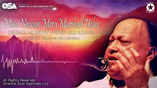 Main Neewan Mera Murshad Ucha | Nusrat Fateh Ali Khan | complete full version | OSA Worldwide