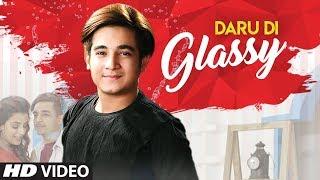 New Punjabi Songs 2019 | Daru Di Glassy (Full Song) Siddharth Sachdeva | Latest Punjabi Songs 2019