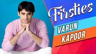 Varun Kapoor aka Sanskaar REVEALS His First KISS, Date, Audition & More!   FIRSTIES   EXCLUSIVE