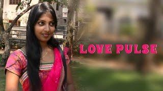 Love Pulse || Directed by VK || Short Film Talkies