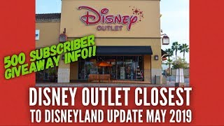 Disney Store Outlet Closest To Disneyland Update May 2019 | Plus 500 Subs Giveaway Info!!!
