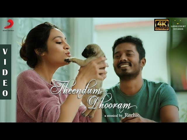 Theendum Dhooram Music Video | Mervin Solomon | Ritchie | Darshan Baskar, Saathvika Raj