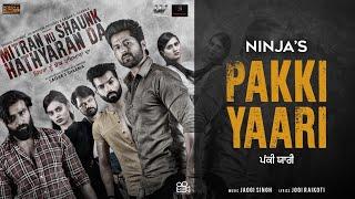 Pakki Yaari -Jaggi Singh(Official Video)| Mitran Nu Shaunk Hathyaran Da |New Punjabi Movie Song 2019
