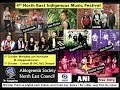 4th North East Indigenous Music Festival @ Dimapur