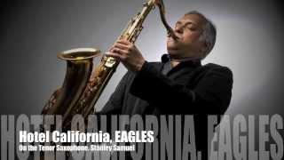 Hotel California, EAGLES   Saxophone Cover   Stanley Samuel   Singapore   India   Artist   Best