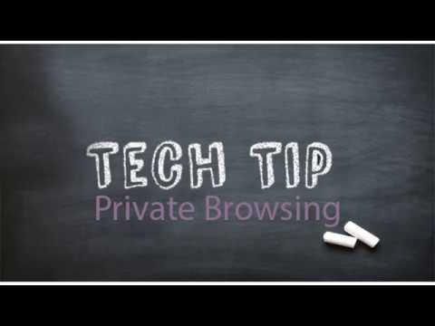 Tech Tip 5 - In-Private Browsing
