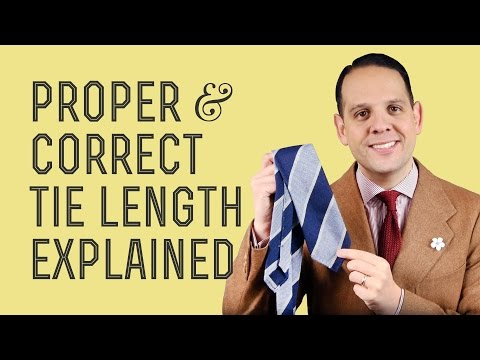 Proper & Correct Tie Length Explained - How To Tutorial For Stylish Men