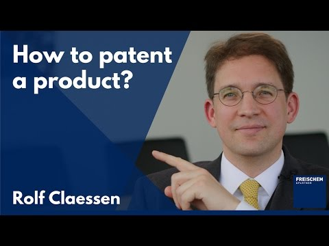 How to Patent a Product #rolfclaessen