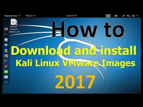 How to Download and install Kali Linux VMware Images