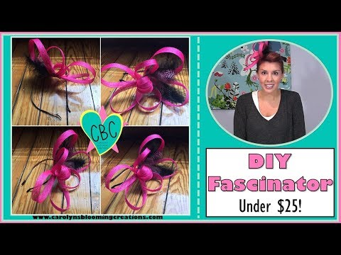 Carolyn Braden's TOIE: How to Make a Fascinator-Under $25!