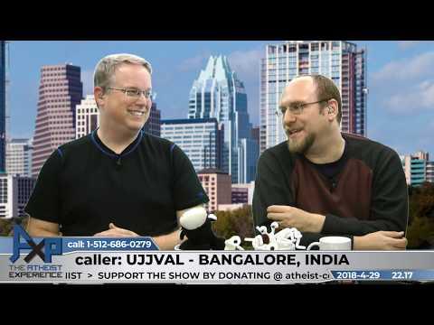Atheism, Hinduism, & Rituals | Ujjval - Bangalore, India | Atheist Experience 22.17