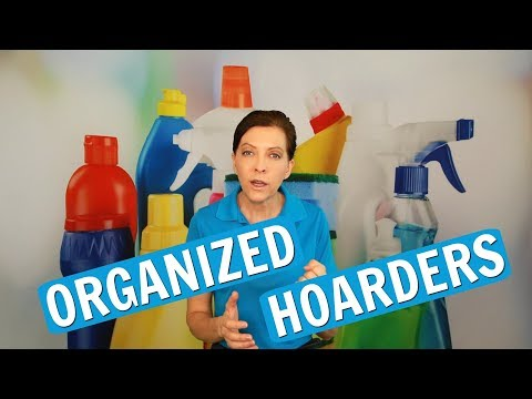Organized Hoarders