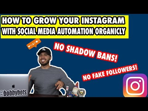 How To Grow Your Instagram Account With Social Media Automation Organically