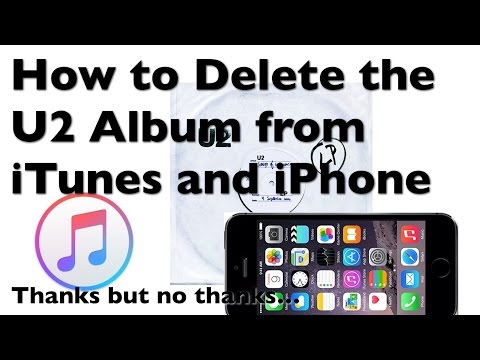 How to Delete the U2 Album From iPhone and iTunes FOREVER!