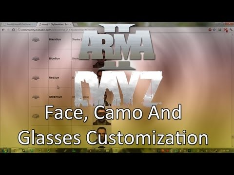 ARMA 2: DayZ Mod — Face, Camo and Glasses Customization!