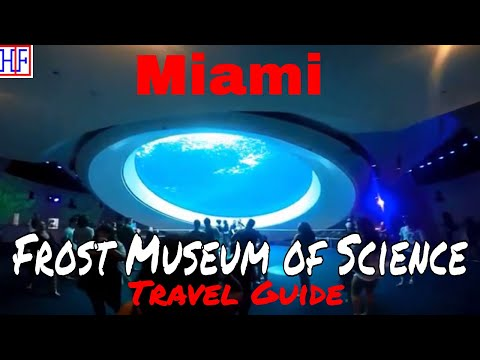 Miami | Frost Museum of Science | Travel Guide | Episode# 8