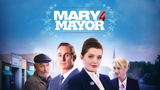 Mary 4 Mayor (2020)   Full Movie   Cameron Protzman   Corbin Bernsen   Amanda Pays   Vincent Duvall