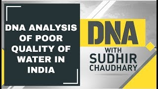 DNA Analysis of  Poor Quality of water in India
