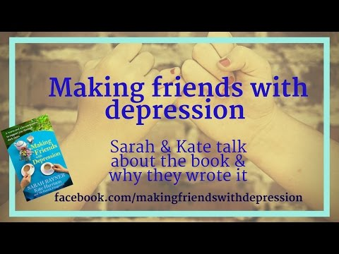 Making Friends With Depression - Kate Harrison & Sarah Rayner talk about their book