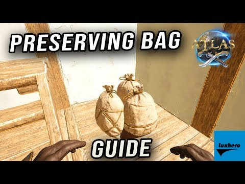 Atlas - How to Craft & Use Preserving Bag