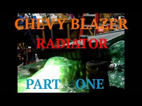 Radiator Replacement - Part 1 - 98 Chevy Blazer