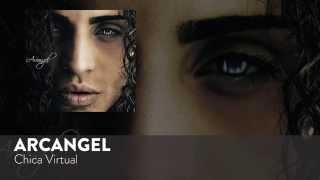 Arcangel - Chica Virtual [Official Audio]