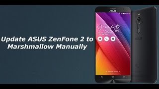 Upgrade android 6 0 1 beta for ZenFone Max [ English +