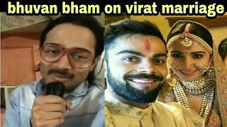 bb ki vines aka bhuvan bam on virat kholi anuskha sharma marriage function full video
