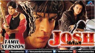 Josh - Tamil Version    Shahrukh Khan Movies   Aishwarya Rai   Tamil Dubbed Full Movies