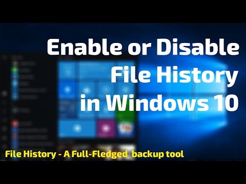 How to  File History Turn On and Off in Windows 10 and Windows 8.1 | Enable or Disable File History