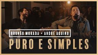 Puro e Simples - Brunão Morada + André Aquino // Som do Secreto (Vol. 1)