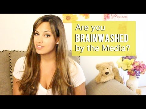 Are you Brainwashed by the Media? 3 questions to ask yourself.