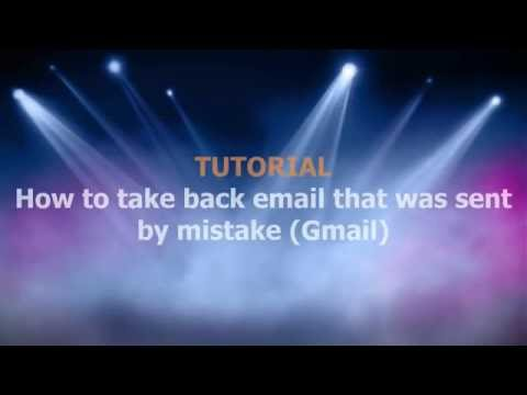 How to take back email that was sent by mistake (Gmail)   TechCalibrator