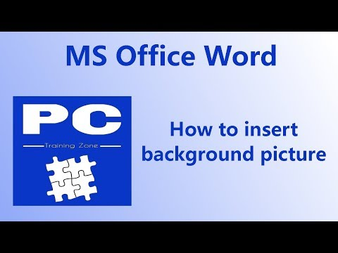 How to add background picture in MS Office Word - PC Training Zone