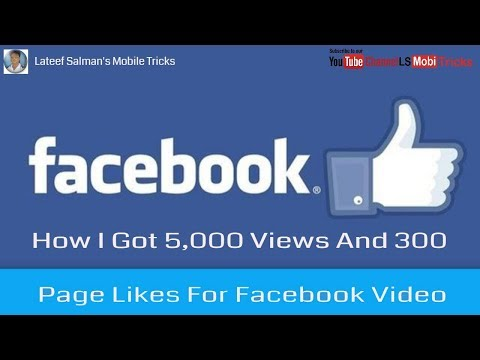 How I Got 5,000 Views And 300 Page Likes For Facebook Video