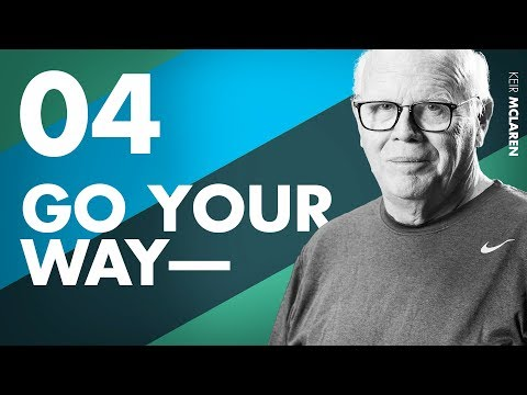 Go Your Own Way—Do What You Want Ep. 4 w/ Keir McLaren