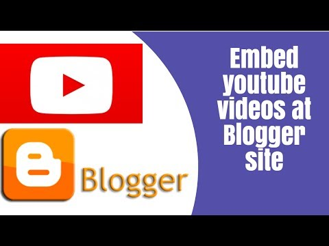 How to embed your Youtube Video  in blogger post