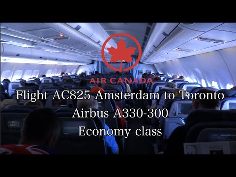 TRIP REPORT: Air Canada Flight AC825 Airbus A330-300 Amsterdam to Toronto Econamy Class