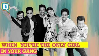 When You're the Only Girl in Your Gang (Feat. Shraddha Kapoor & 'Chhichhore' Boys) | The Quint