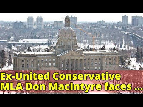 Ex-United Conservative MLA Don MacIntyre faces sex charges involving teen