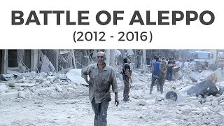 Syrian Crisis: Battle of Aleppo {UPSC CSE/IAS, SSC CGL/CHSL, Bank PO, Railways}