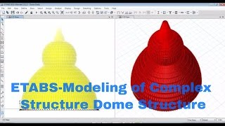 HOW TO MODEL DOME IN ETABS