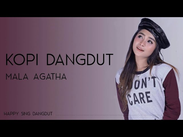 Mala Agatha - Kopi Dangdut (Lirik)