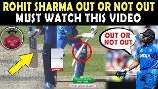 Rohit Sharma OUT or NOT OUT ? | Here is the Proof | India vs West Indies 2019 World Cup watch Video