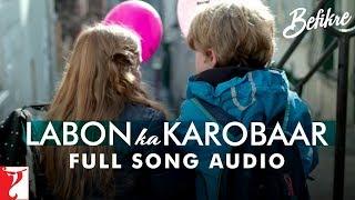Labon Ka Karobaar - Full Song Audio | Befikre | Papon | Vishal and Shekhar
