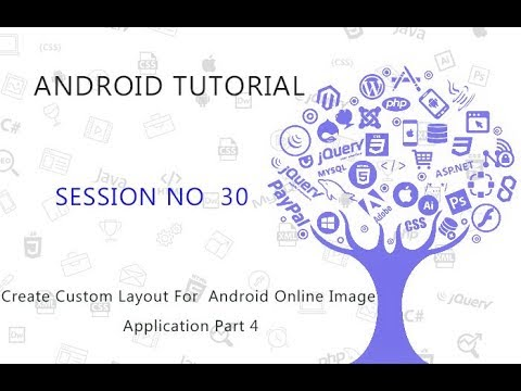 Android Studio Tutorial  30  Create Custom Layout For  Android Online Image Application Part 4