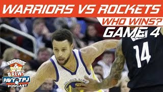 GS Warriors vs Houston Rockets | Game 4 | Who will win ? | Hoops N Brews