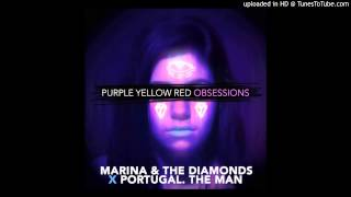 Portugal. the Man vs Marina and the Diamonds - Purple Yellow Red Obsession