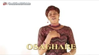 Osaghare by Mrs  Ralph Okuoimose  - Edo Gospel Music